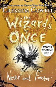 [The Wizards Of Once: Book 4: Never & Forever (Product Image)]