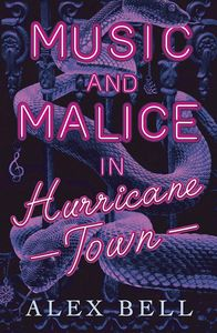 [Music & Malice In Hurricane Town (Product Image)]