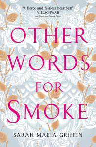 [Other Words For Smoke (Signed Edition) (Product Image)]