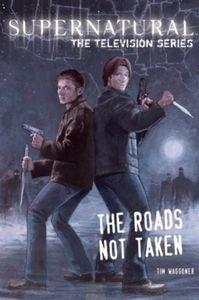 [Supernatural: Roads Not Taken (Product Image)]