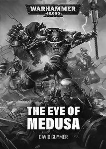 [Warhammer 40K: Eye Of Medusa (Signed Edition) (Product Image)]