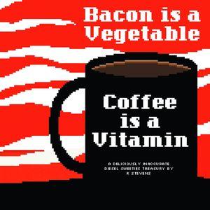 [Diesel Sweeties: Volume 2: Bacon Vegetable (Product Image)]