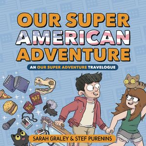 [Our Super American Adventure: An Our Super Adventure Travelogue (Hardcover) (Product Image)]