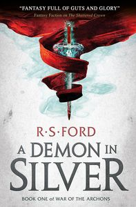 [War Of The Archons: Book 1: A Demon In Silver (Product Image)]