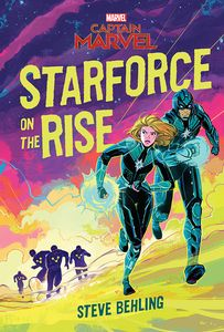 [Captain Marvel: Starforce On The Rise (Hardcover) (Product Image)]
