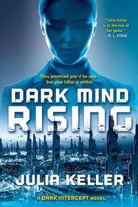 [Dark Intercept: Book 2: Dark Mind Rising (Product Image)]