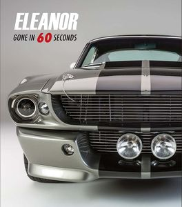 [Eleanor: Gone In 60 Seconds (Hardcover) (Product Image)]