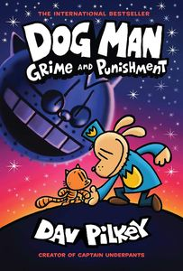 [Dog Man: Book 9: Grime & Punishment (Hardcover) (Product Image)]