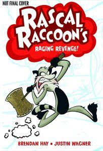 [Rascal Raccoon's Raging Revenge!: Volume 1 (Product Image)]