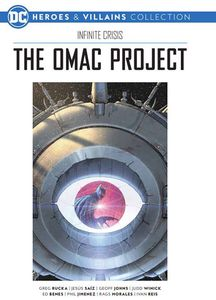 [DC Graphic Novel Collection: Heroes & Villains: Volume 7: Infinite Crisis Omac Project (Hardcover) (Product Image)]