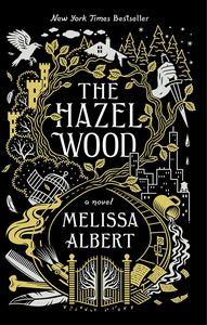 [The Hazel Wood (Product Image)]