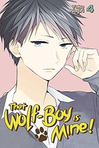 [That Wolf Boy Is Mine: Volume 4 (Product Image)]