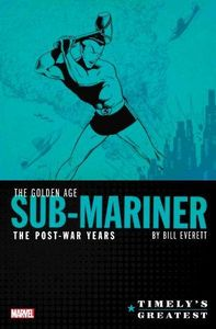 [Timely's Sub-Mariner: Post-War: Omnibus (Hardcover) (Product Image)]