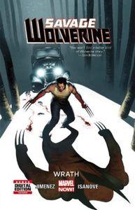 [Savage Wolverine: Volume 3: Wrath (Premier Edition Hardcover) (Product Image)]