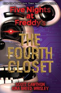 [Five Nights At Freddy's: The Fourth Closet (Product Image)]