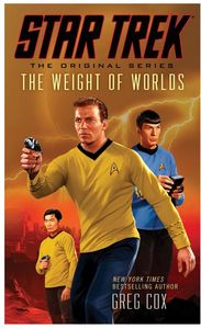 [Star Trek: The Original Series: Weight Of The Worlds (Product Image)]