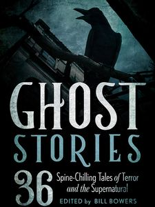 [Ghost Stories: 36 Spine Chilling Tales Of Terror & The Supernatural (Hardcover) (Product Image)]