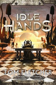 [The Factory Trilogy: Book 2: Idle Hands (Product Image)]