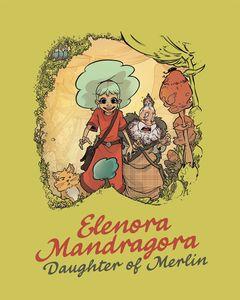 [Elenora Mandragora: Daughter Of Merlin (Hardcover) (Product Image)]