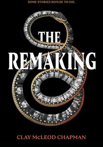 [The Remaking: A Novel (Hardcover) (Product Image)]