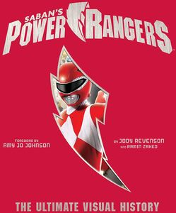 [Power Rangers: The Ultimate Visual History (Hardcover) (Product Image)]