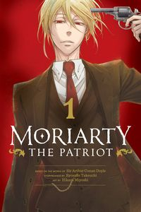 [Moriarty The Patriot: Volume 1 (Product Image)]