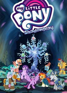 [My Little Pony: Volume 14: Shadowplay (Product Image)]
