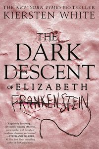 [The Dark Descent Of Elizabeth Frankenstein (Product Image)]