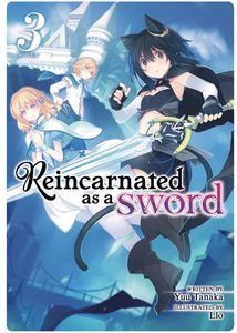 [Reincarnated As A Sword: Volume 3 (Light Novel) (Product Image)]