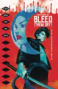 [Bleed Them Dry #1 (Cover A Ruan) (Product Image)]