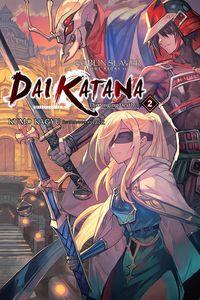 [Goblin Slayer Side Story II: Dai Katana: Volume 2 (Light Novel) (Product Image)]