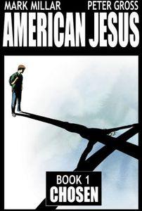 [American Jesus: Volume 1: Chosen (Product Image)]