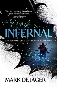 [The Chronicles of Stratus: Book 1: Infernal (Product Image)]