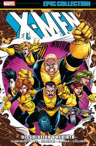 [X-Men: Epic Collection: Dissolution & Rebirth (Product Image)]