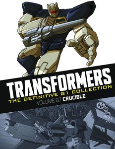 [Transformers Definitive G1 Collection: Volume 93: Crucible (Product Image)]