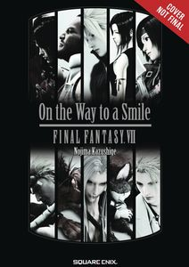 [Final Fantasy Vii: On Way To Smile: Novel: Volume 1 (Product Image)]