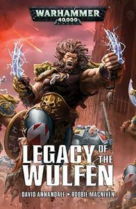 [Warhammer 40K: Legacy Of The Wulfen (Product Image)]