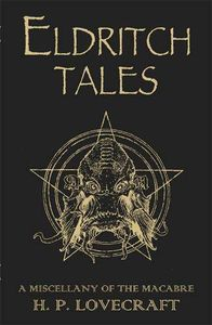 [Eldritch Tales: A Miscellany Of The Macabre (Hardcover) (Product Image)]