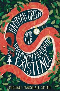 [Hannah Green & Her Unfeasibly Mundane Existence (Product Image)]