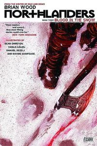 [Northlanders: Volume 3: Blood In The Snow (Product Image)]