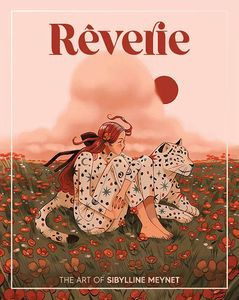[Rêverie: The Art Of Sibylline Meynet (Hardcover) (Product Image)]