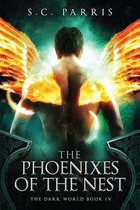 [The Dark World: Book 4: The Phoenixes Of The Nest (Product Image)]