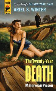 [The Twenty-Year Death Trilogy: Book 1: Malniveau Prison (Product Image)]