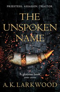 [The Serpent Gates: Book 1: The Unspoken Name (Hardcover) (Product Image)]