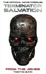 [Terminator 4: Salvation: From The Ashes (Official Prequel Novel) (Product Image)]