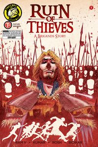 [Ruin Of Thieves: Brigands #1 (Cover A Kumar) (Product Image)]
