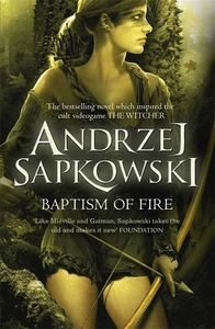 [The Witcher: Book 5: Baptism Of Fire (Product Image)]
