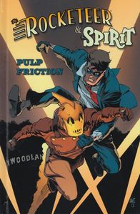 [Rocketeer/Spirit: Pulp Friction (Hardcover) (Product Image)]