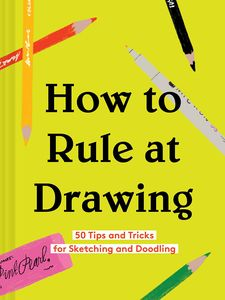 [How To Rule At Drawing (Hardcover) (Product Image)]