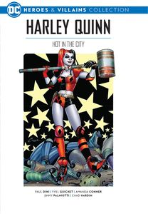 [DC Graphic Novel Collection: Heroes & Villains: Volume 2: Harley Quinn: Hot In The City (Hardcover) (Product Image)]